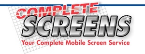 Complete Screens - Your Complete Mobile Screen Service